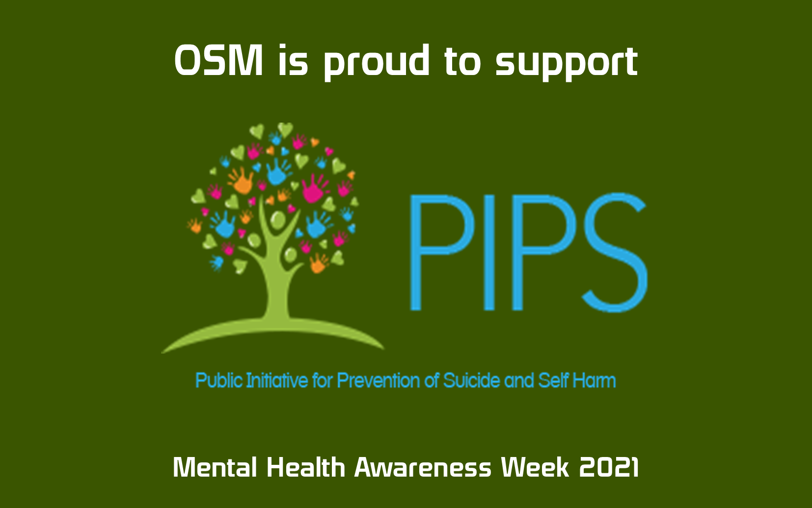 Mental Health Awareness Week With OSM And PIPS